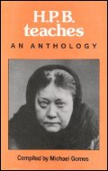 H.P. Blavatsky:  An Anthology