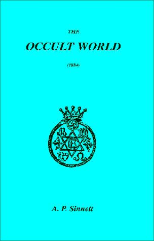 The Occult World by A.P. Sinnett